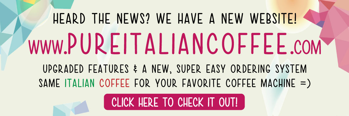 Pure Italian Coffee just launched!